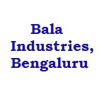BALA INDUSTRIES BENGALURU