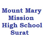 MOUNT MARY MISSION HIGH SCHOOL, SURAT, GUJARAT